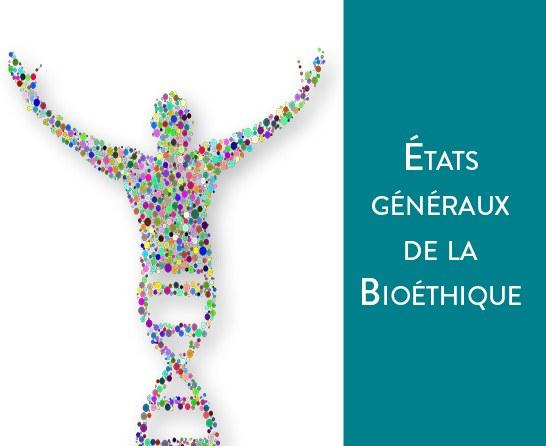 etats-generaux-de-la-bioethique-quel-monde-voulons-nous-pour-demain